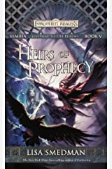 Heirs of Prophecy: Sembia: Gateway to the Realms, Book V (Sembia Gateway to the Realms 5) Kindle Edition