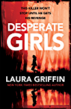 Desperate Girls: A nail-biting thriller filled with shocking twists