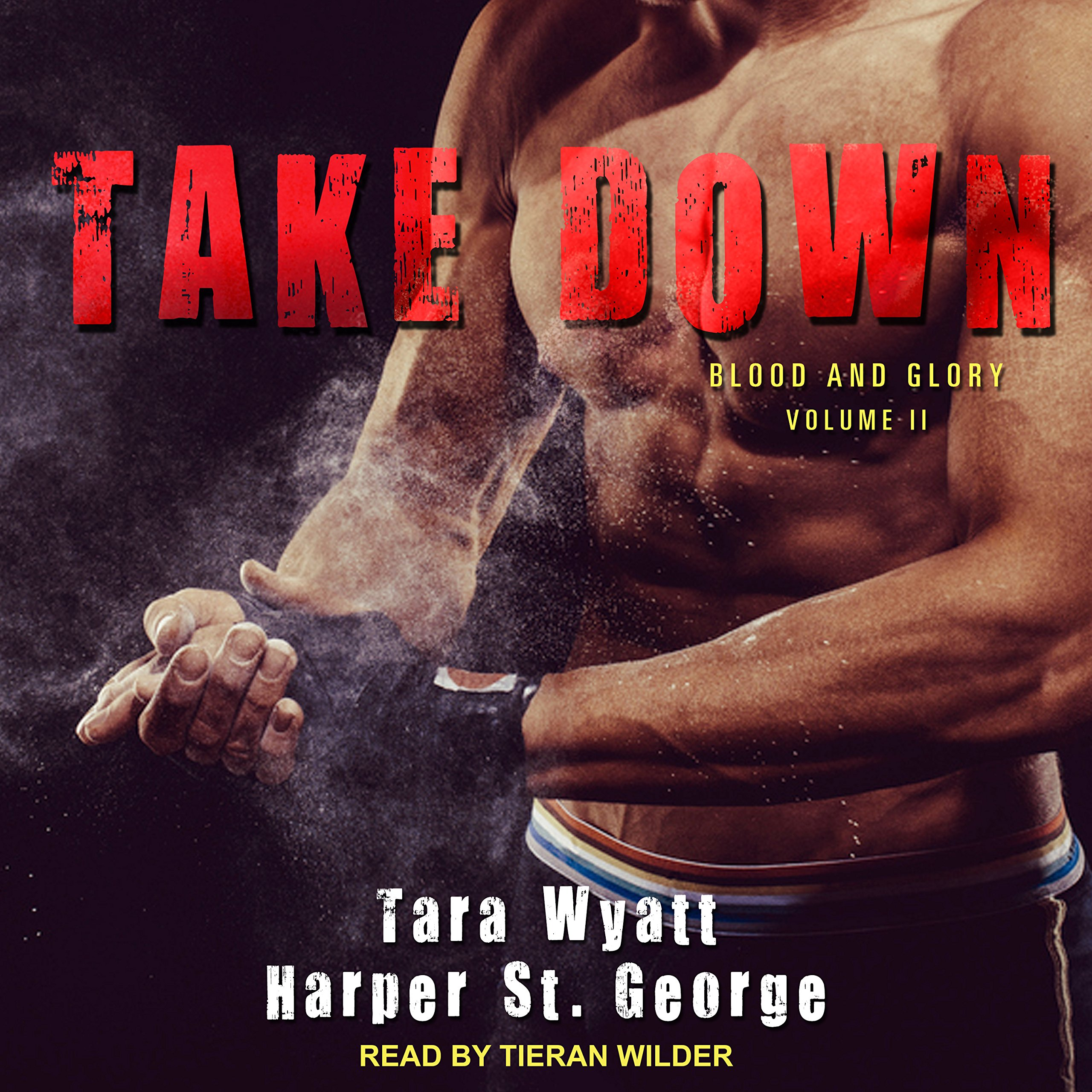 Read Online Take Down (Blood and Glory) ebook