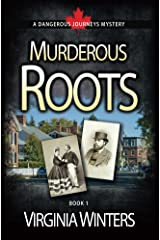 Murderous Roots (Dangerous Journeys Book 1) Kindle Edition