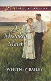 A Mistaken Match (Love Inspired Historical)