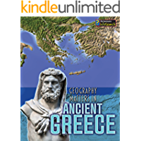 Geography Matters in Ancient Greece (Geography Matters in Ancient Civilizations)