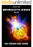 Behemoth 2333 - Band 8: Die Tränen der Sonne
