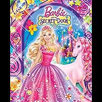 Barbie and the Secret Door (Barbie) (Big Golden Book)
