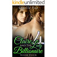 Claire and the Lady Billionaire 4 (Book Four)