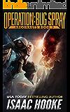 Operation: Bug Spray (Argonauts Book 9)