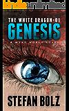 The White Dragon 01: Genesis
