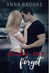 Make Me Forget (It's Kind Of Personal Book 1) Kindle Edition