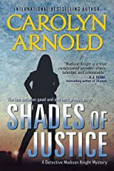 Shades of Justice (Detective Madison Knight Series Book 9) Kindle Edition