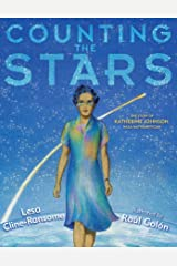Counting the Stars: The Story of Katherine Johnson, NASA Mathematician Hardcover