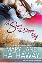 A Star to Steer By (An Inspirational Contemporary Romance): A Cane River Romance Book Four Kindle Edition