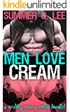 Men Love Cream: A 10-Story Creamy Erotica Bundle