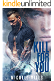 Kill For You (Catastrophe Series Book 2)