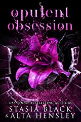 Opulent Obsession: A Dark Secret Society Romance (Breaking Belles) Kindle Edition