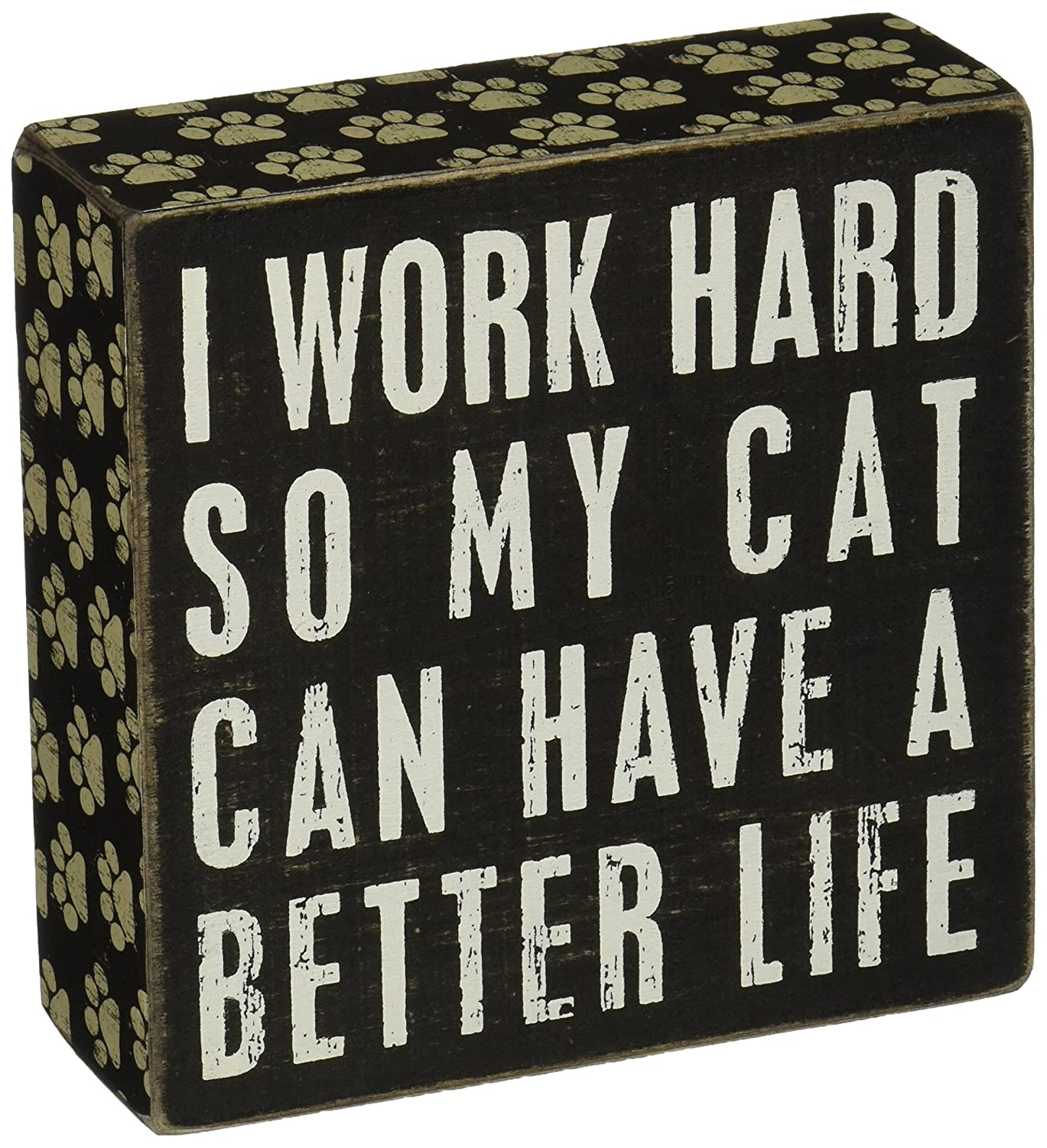 "Primitives by Kathy Paw Print Trimmed Box Sign, 5"" Square, Cat Better Life"