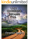 Lady Catherine Decamps (The Sweet Regency Romance Series Book 14)