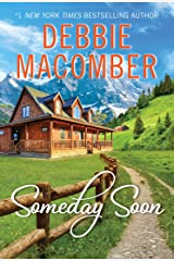 Someday Soon (Deliverance Company series Book 1) Kindle Edition