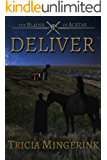 Deliver (The Blades of Acktar Book 4)