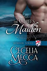 The Chief's Maiden (Border Series Book 3) Kindle Edition