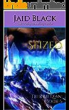 Seized (Trek Mi Q'an Book 6)