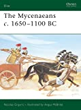 The Mycenaeans c.1650-1100 BC (Elite, Band 130)