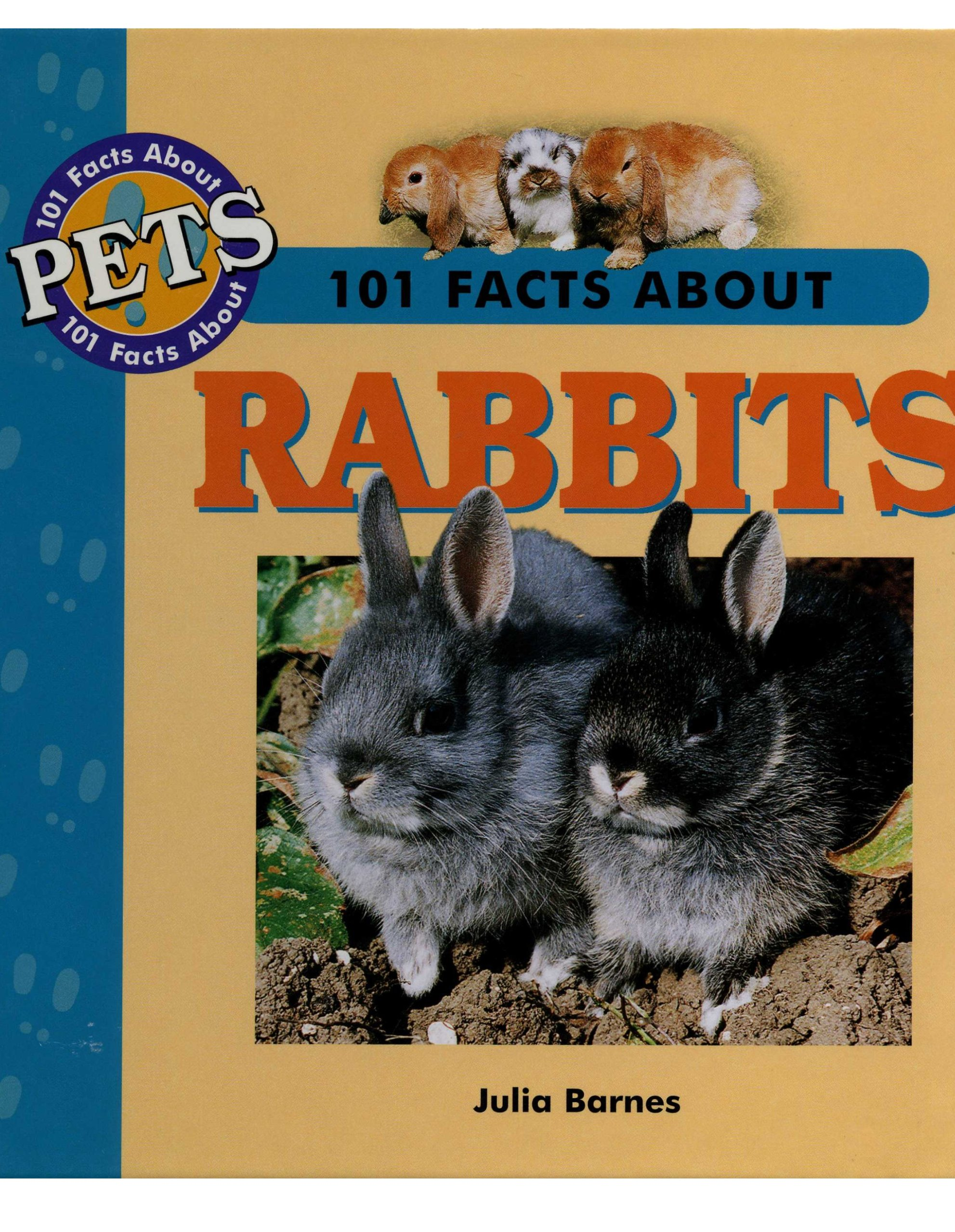 Read Online 101 Facts About Rabbits (101 Facts About Pets) pdf