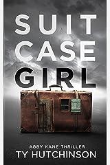Suitcase Girl: SG Trilogy Book 1 (Abby Kane FBI Thriller 7) Kindle Edition