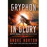 Gryphon in Glory (Witch World Series 2: High Hallack Cycle Book 4)