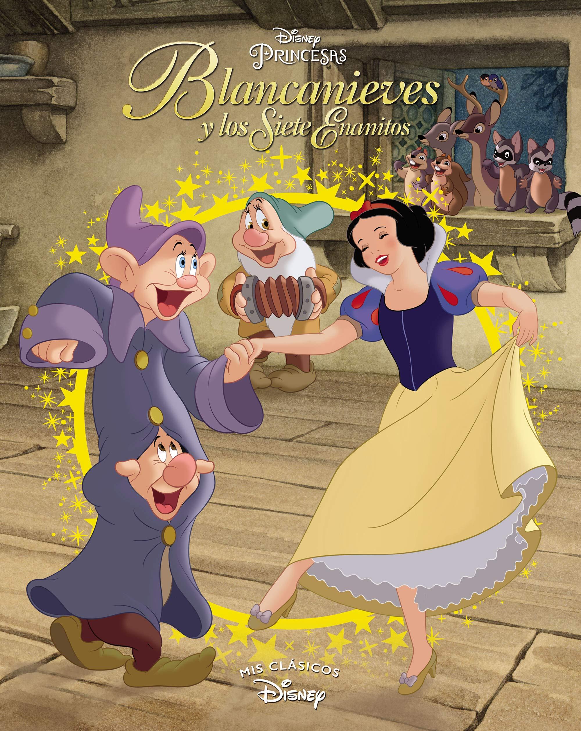 Blancanieves Y Los Siete Enanitos Mis Clásicos Disney Spanish Edition 9788416548620 Disney Adosaguas Sayalero Slu Books
