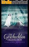 Die Geschichtenerzählerin Band 2: Die Schatten (German Edition)