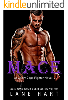 Mace (A Cocky Cage Fighter Novel Book 4)