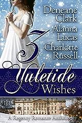3 Yuletide Wishes Kindle Edition