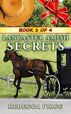 Lancaster Amish Secrets (The Lancaster Amish Juggler Book 1)