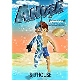 Andee The Aquanaut: Guardian of the Great Seas; Series 1: Guardian of the Great Seas
