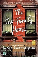 The Two-Family House: A Novel Kindle Edition