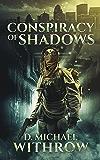 Conspiracy of Shadows (The Solar Apocalypse Saga Book 3)