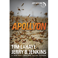 Apollyon (Left Behind, No. 5): The Destroyer Is