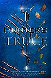 Hunter's Truce (The Hunter Book 1)