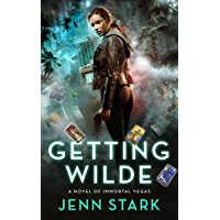 Getting Wilde: Immortal Vegas, Book 1