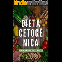 A Dieta Cetogênica: Guia rápido + 25 receitas deliciosas para o dia-a-dia (Edições Saúde Mais Livro 4)