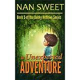 (5) An Unexpected Adventure (Dusky Hollows)
