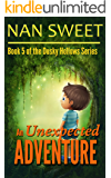 (5) An Unexpected Adventure (Dusky Hollows)