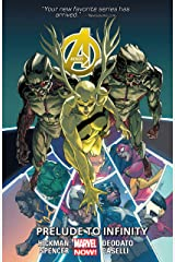 Avengers Vol. 3: Prelude To Infinity (Avengers (Marvel NOW!)Graphic Novel) Kindle Edition