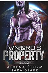 Warlord's Property: A Dark Sci-Fi Romance (Conquered Mates) Kindle Edition
