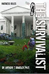 Madness Rules (The Survivalist Book 4) Kindle Edition