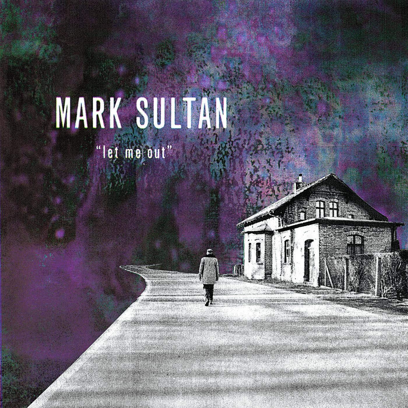 Cassette : Mark Sultan - Let Me Out (Cassette)