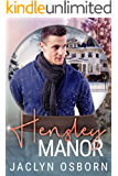 Hensley Manor: A Snow Globe Christmas Book 3