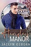 Hensley Manor: A Snow Globe Christmas Book 3 (English Edition)