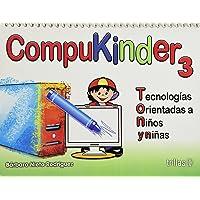 Compukinder 3 Tecnologias Orientadas A Niños Y Niñas