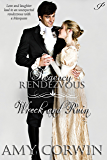 Wreck and Ruin (Regency Rendezvous Book 6)